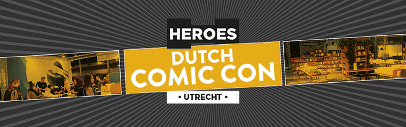 Dutch Comic Con Utrecht 2018
