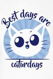 Best Days Are Caturdays