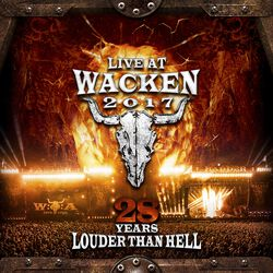 Live at Wacken 2017 - 28 years louder than hell