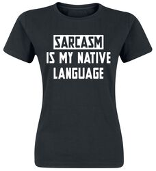 Sarcasm Is My Native Language