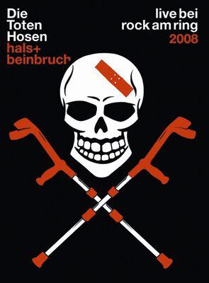 Hals- und Beinbruch - Live bei Rock am Ring 2008
