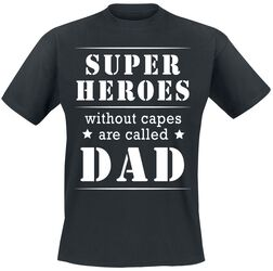 Superheroes Without Capes Are Called Dad