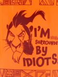 Scar - I'm Surrounded By Idiots!